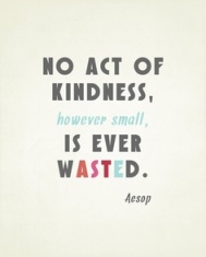 No Act of Kindness is Ever Too Small